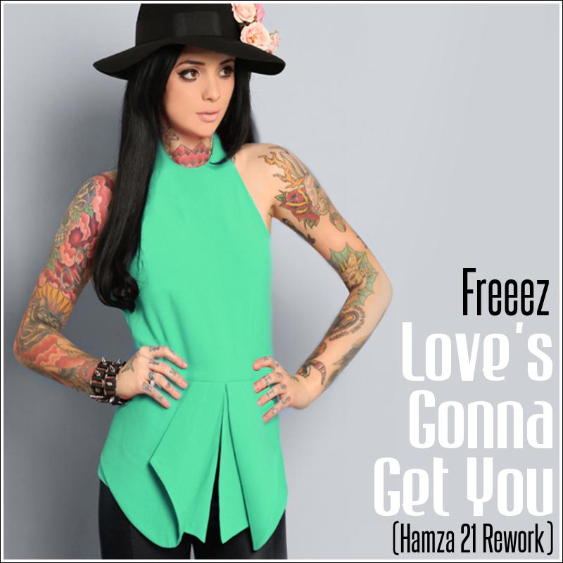 Love Hamza 2014 Love's Gonna Get You Hamza 21