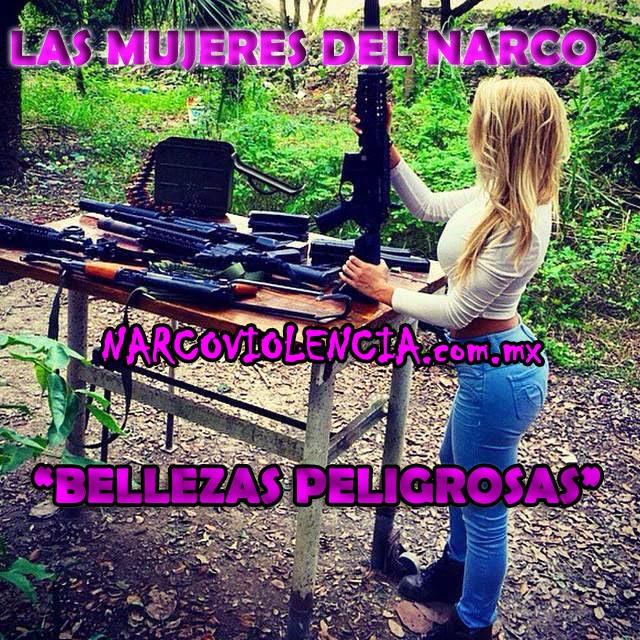 """FOTOS:Las Mujeres del Narco """"Bellezas Peligrosas"""" ~ Narcoviolencia ..."""