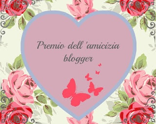 PREMIO DELL&#39;AMICIZIA BLOGGER