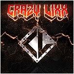 upcoming releases : Crazy Lixx - Crazy Lixx