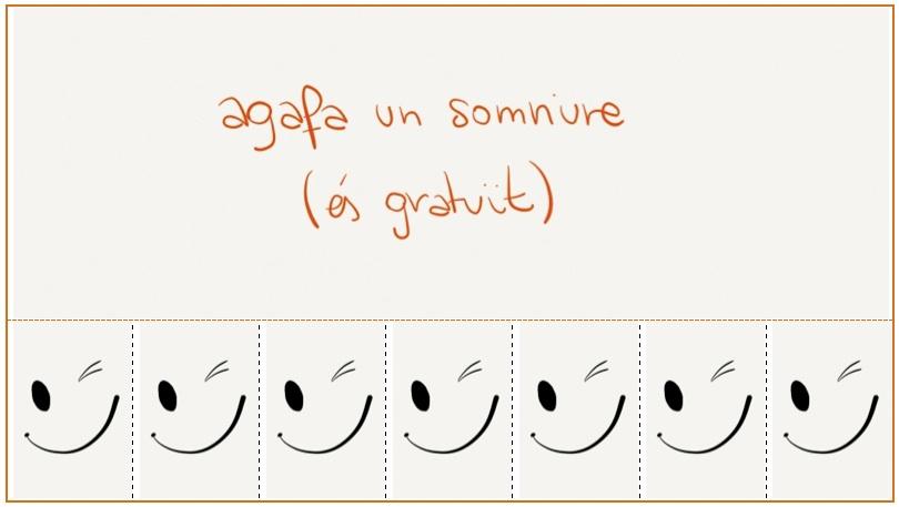 Agafa un somriure