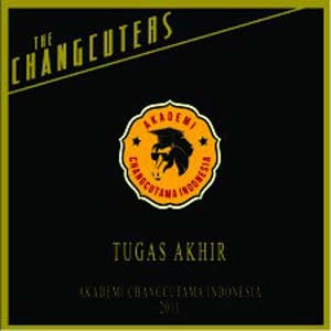 The Changcuters - Tugas Akhir (Full Album 2011)