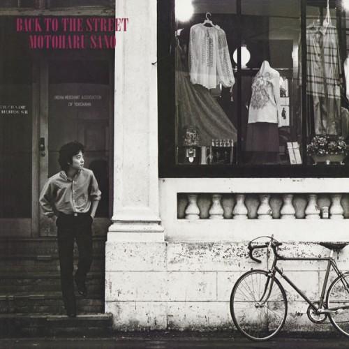 佐野元春 – BACK TO THE STREET/Motoharu Sano – BACK TO THE STREET (2013.02.20/MP3/RAR)