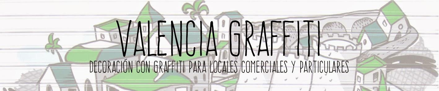 Valencia Graffiti! Decoración con Graffiti en Valencia
