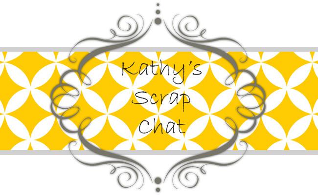 Kathy's Scrap Chat