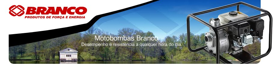 Motobombas Branco, Motobombas a Gasolina, Motobombas a Diesel, Motobombas Centrífugas