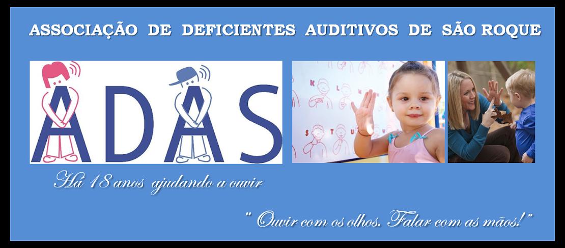 ADAS - Associação de Deficientes Auditivos de São Roque