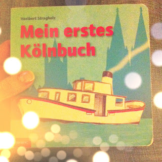 Mein erstes Köln-Buch Bilderbuch