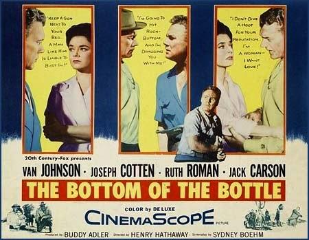 The Bottom of the Bottle | 1956 | Barreras de orgullo