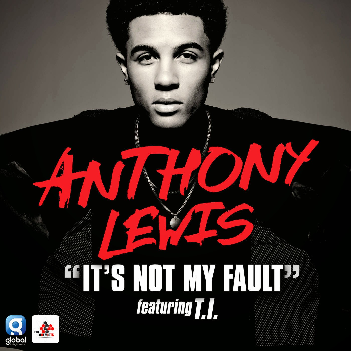 Anthony Lewis - It's Not My Fault (feat. T.I.) - Single Cover