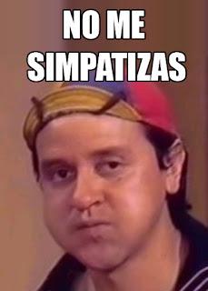 [Imagen: no+me+simpatizas.jpg]