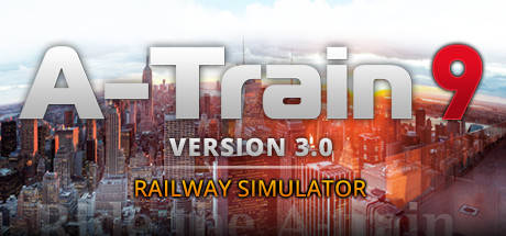 A-Train 9 V3.0 Railway Simulator PC Game