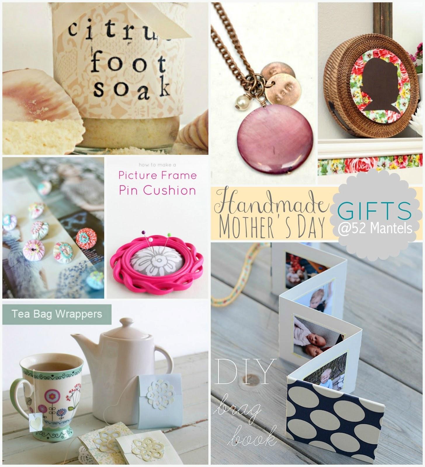 Handmade Gift Ideas: 52 Mantels: Handmade Mother's Day Gift Ideas