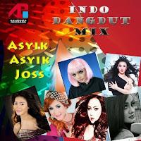 Indo Dangdut Mix - Asyik Asyik Joss