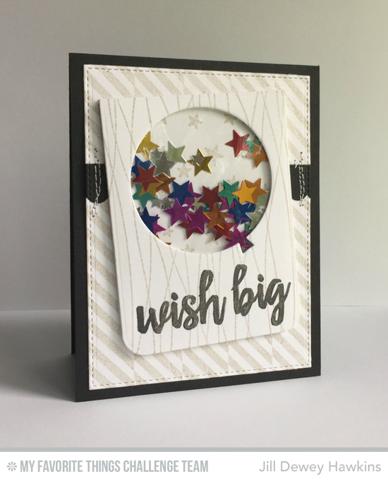 Wish Big Birthday Shaker Card by Jill Dewey Hawkins featuring the Brushstroke Birthday stamp set and the Blueprints 26 Die-namics #mftstamps