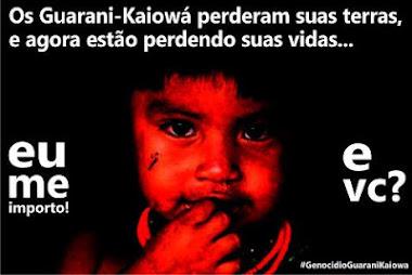 """""""Não ao genocidio dos Guarani Kaiowá"""""""