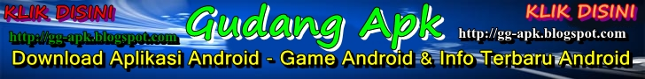 Gudang Apk - Download Aplikasi Android - Game Android & Info terbaru Android