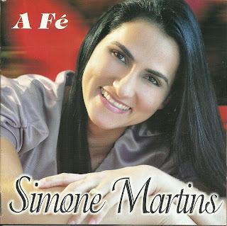 Simone Martins - A Fé 2012