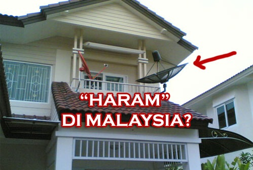 sebab parabola diharamkan di malaysia, kenapa kerajaan haramkan parabola