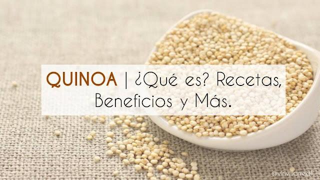 Los beneficios de la quinoa, recetas de verduras con quinoa, propiedades. Viri Villarreal