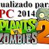 Plants vs zombies 2 para PC 2014 Actualizado