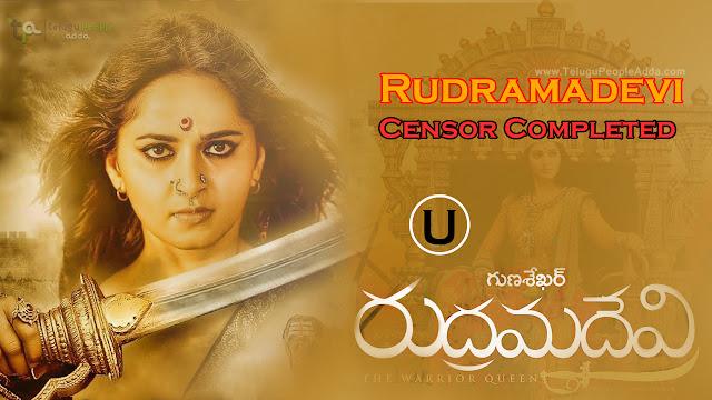 Rudramadevi Movie Censor Completed  Anushka  Allu Arjun  Rana  Gunasekhar