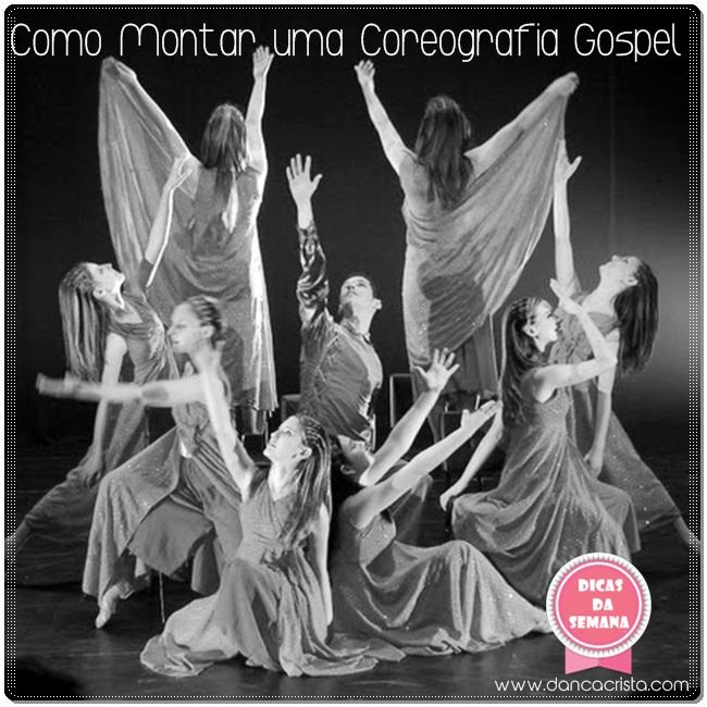 Dicas para montar uma coreografia gospel - Blog Dança Cristã