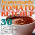 Homemade Tomato Ketchup - Free Kindle Non-Fiction