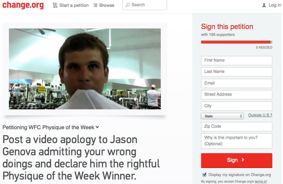 https://www.change.org/p/wfc-physique-of-the-week-post-a-video-apology-to-jason-genova-admitting-your-wrong-doings-and-declare-him-the-rightful-physique-of-the-week-winner