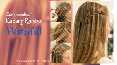 cara mengkepang rambut model waterfall