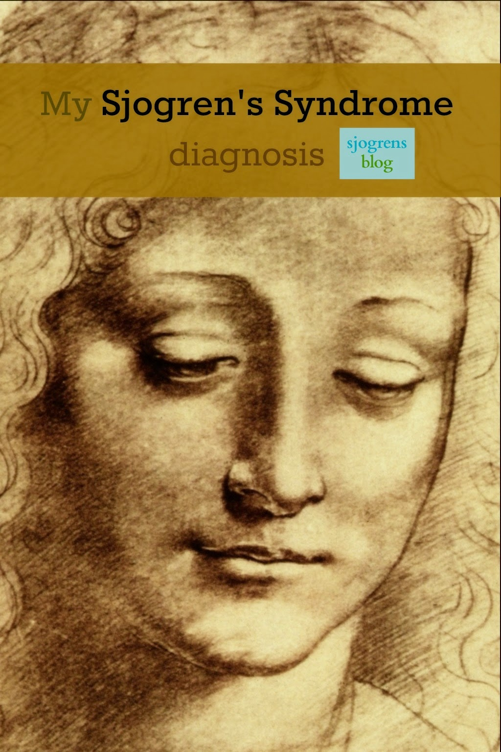 personal stories of diagnosis of Sjogren's Syndrome