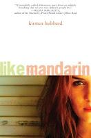 Like Mandarin by Kristen Hubbard