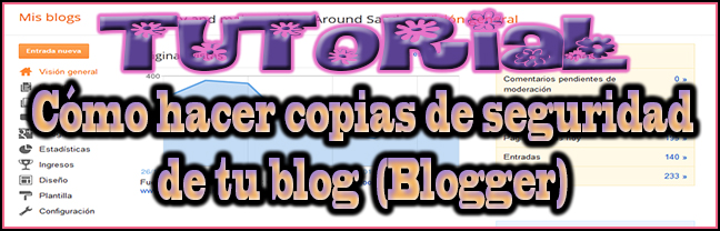 blogger copia seguridad tutorial como how to back up