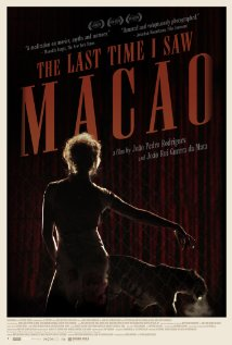 The Last Time I Saw Macao (2012) - Movie Review