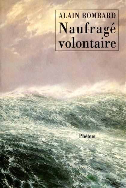 Naufragé volontaire : un livre survivaliste