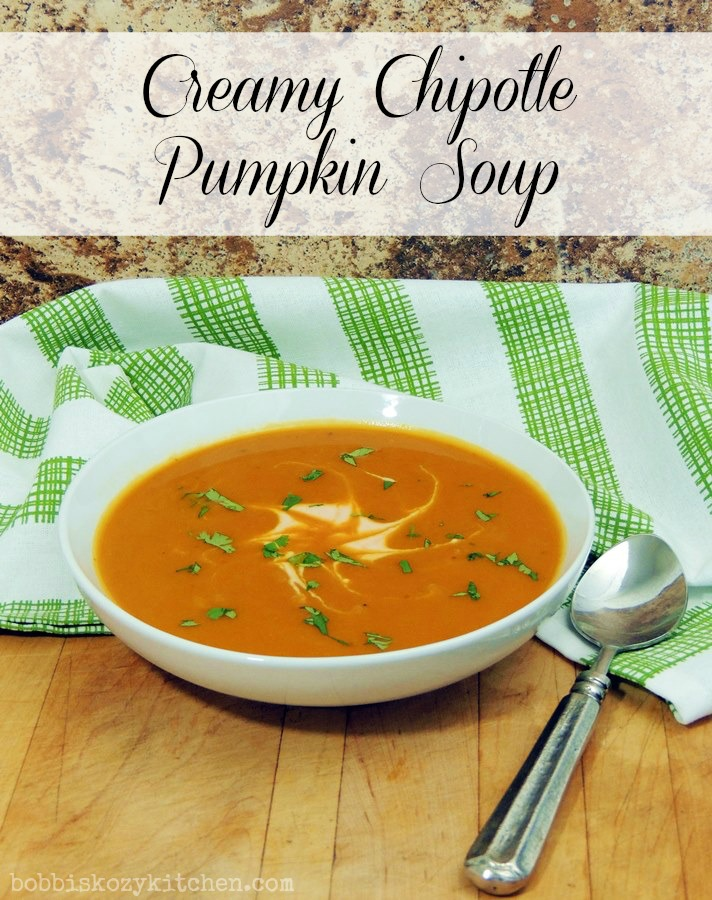 Bobbi's Kozy Kitchen: Creamy Chipotle Pumpkin Soup