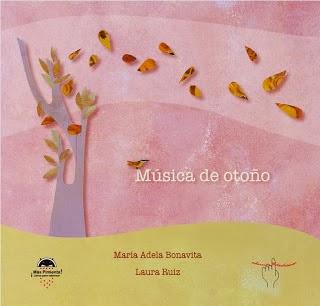 Música de otoño. (María Adela Bonavita - Laura Ruiz)