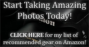 CLICK HERE - Start taking amazing photos today. View my Amazon Wish List