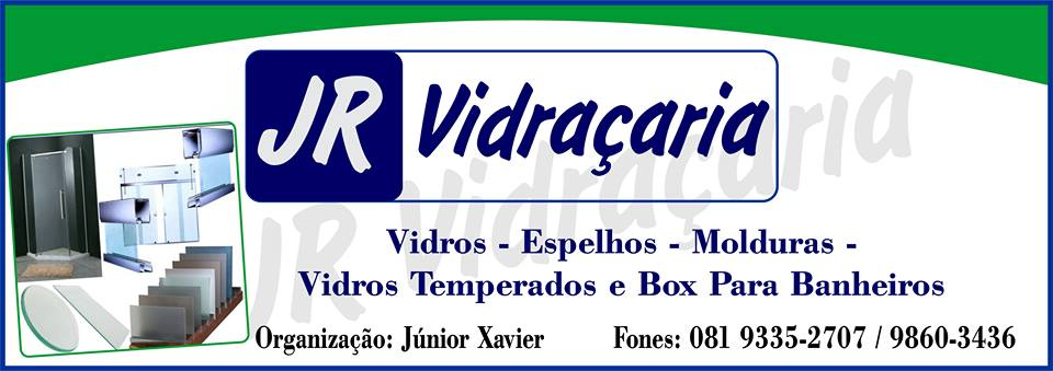 JR VIDRAÇARIA