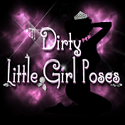 Dirty Little Girl Poses