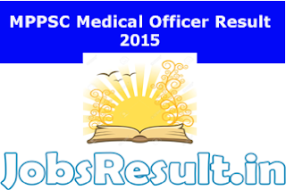 MPPSC Medical Officer Result 2015