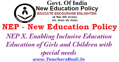 NEP themes, Enabling Inclusive Education,Education of Girls,Children with special needs