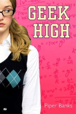Geek High (Piper Banks)