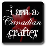 I am a Canadian Crafter