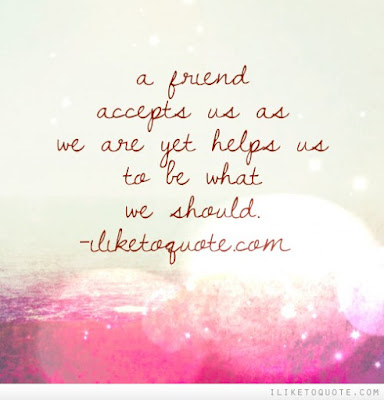 http://www.iliketoquote.com/a-friend-accepts-us-as-we-are-yet-helps-us-to-be-what-we-should/