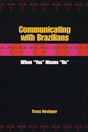 "Communicating with Brazilians: When ""Yes"" Means ""No"""