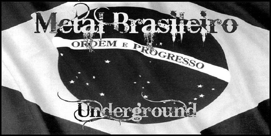 Metal Brasileiro Underground