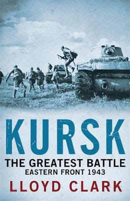 The Battle of Kursk, 1943