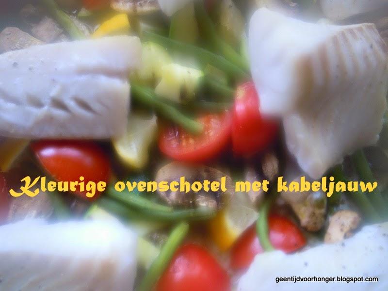 Recept kleurige ovenschotel met kabeljauw