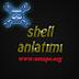 Shell'i Hiç Bilmeyenler Videolu Anlatım !